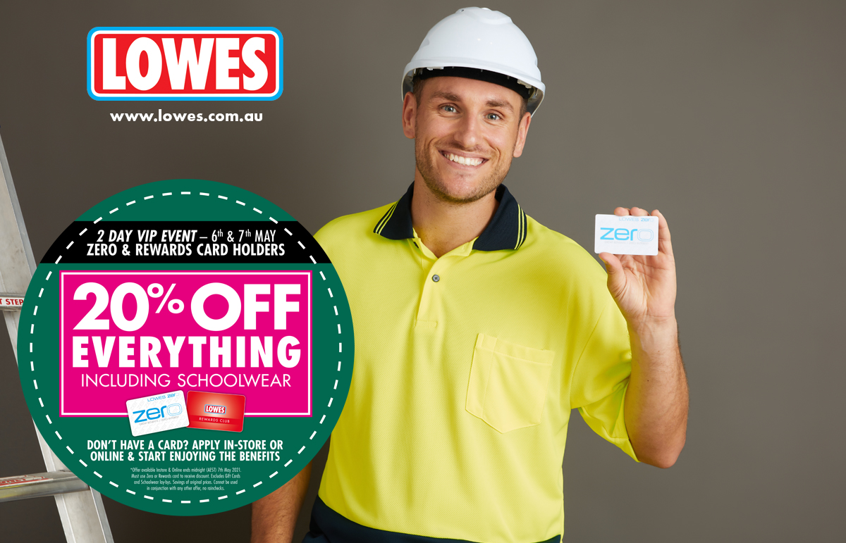 The Lowes 20% off* storewide including schoolwear